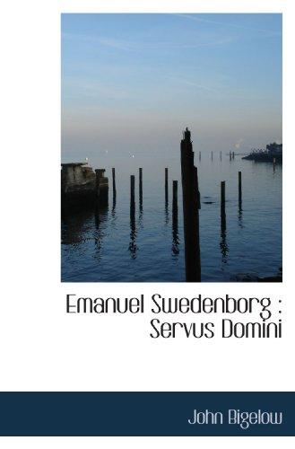 9781116834086: Emanuel Swedenborg : Servus Domini
