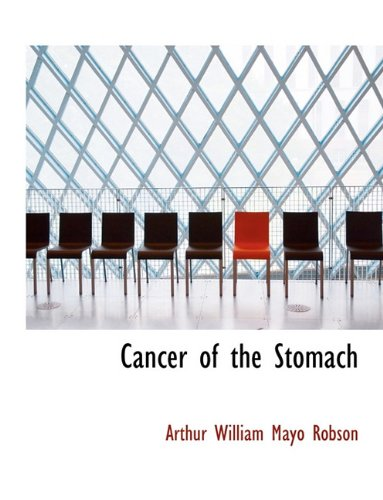 9781116837551: Cancer of the Stomach