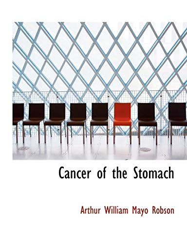 9781116837575: Cancer of the Stomach