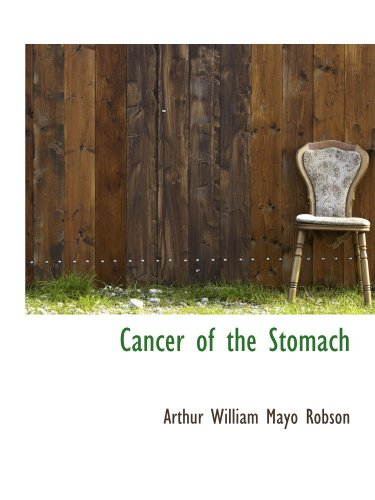 9781116837599: Cancer of the Stomach