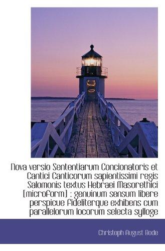9781116843040: Nova versio Sententiarum Concionatoris et Cantici Canticorum sapientissimi regis Salomonis textus He (Latin Edition)