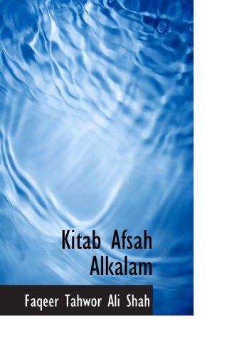 9781116843460: Kitab Afsah Alkalam