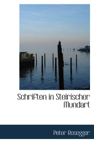 9781116843934: Schriften in Steirischer Mundart
