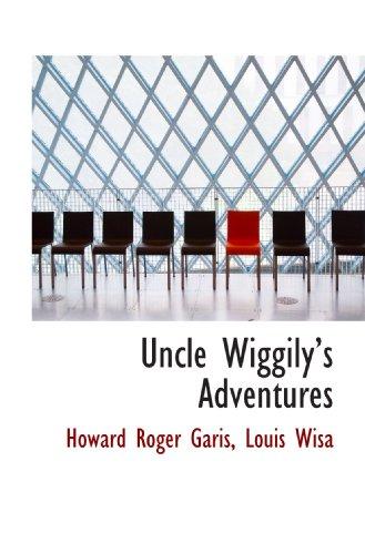 Uncle Wiggilys Adventures (1116851679) by Garis, Howard Roger; Wisa, Louis