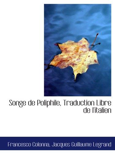 9781116857962: Songe de Poliphile, Traduction Libre de l'italien (French Edition)