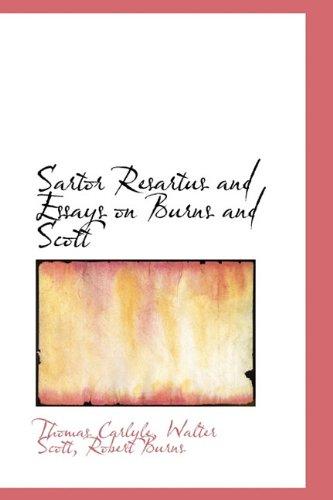 9781116862997: Sartor Resartus and Essays on Burns and Scott