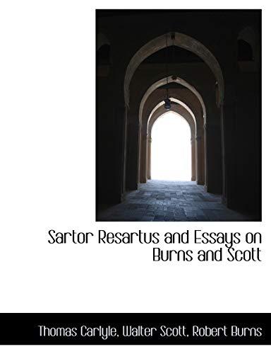 9781116863000: Sartor Resartus and Essays on Burns and Scott