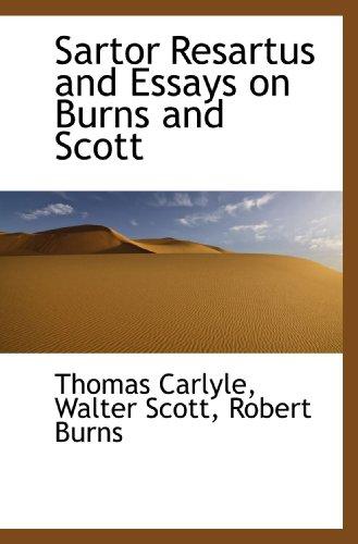 9781116863031: Sartor Resartus and Essays on Burns and Scott