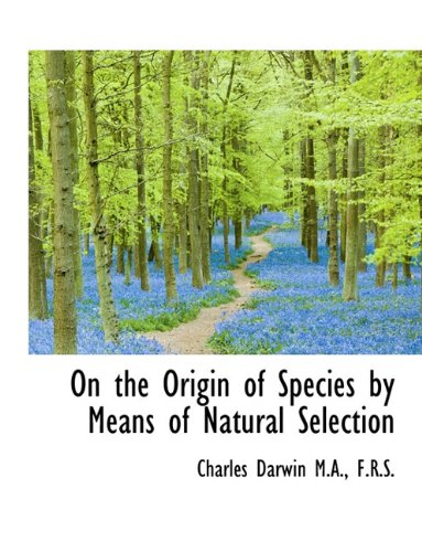 9781116871302: On the Origin of Species by Means of Natural Selection