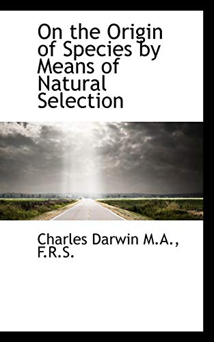 9781116871326: On the Origin of Species by Means of Natural Selection