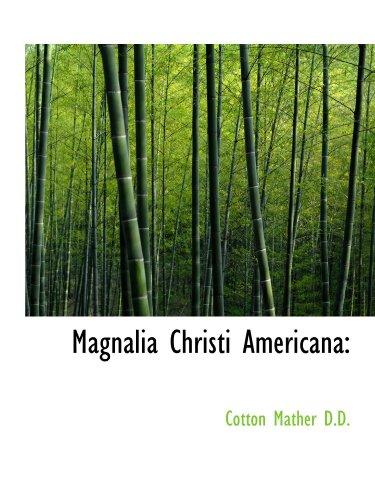 9781116873832: Magnalia Christi Americana
