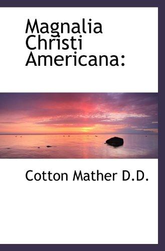 9781116873849: Magnalia Christi Americana