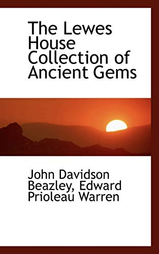 The Lewes House Collection of Ancient Gems: John Davidson Beazley,