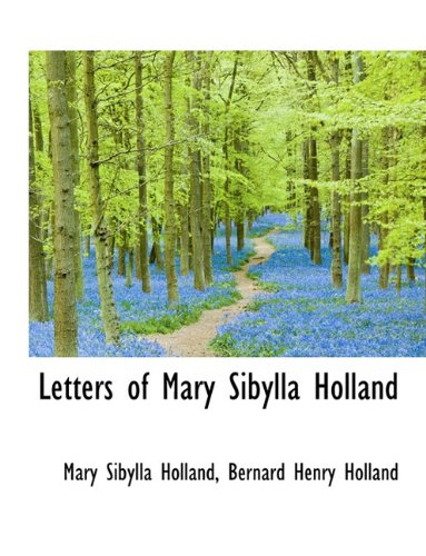9781116874792: Letters of Mary Sibylla Holland
