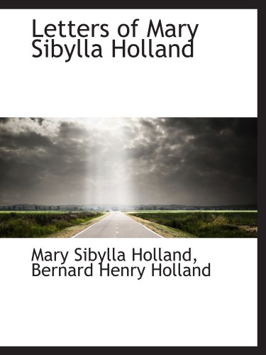 9781116874839: Letters of Mary Sibylla Holland