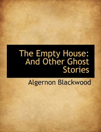 9781116879780: The Empty House: And Other Ghost Stories
