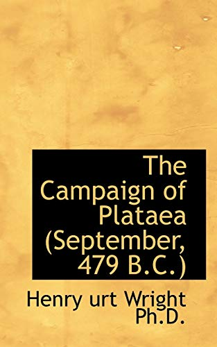 9781116883299: The Campaign of Plataea (September, 479 B.C.)