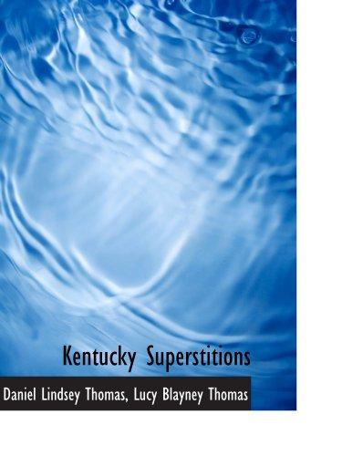 9781116893984: Kentucky Superstitions