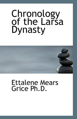 9781116896527: Chronology of the Larsa Dynasty