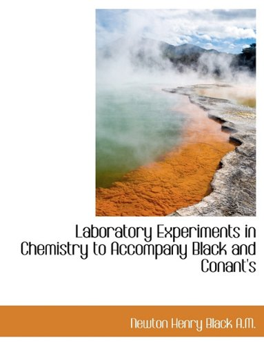 9781116906097: Laboratory Experiments in Chemistry to Accompany Black and Conant's