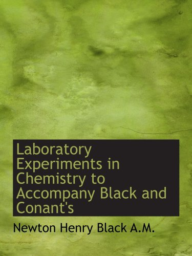 9781116906127: Laboratory Experiments in Chemistry to Accompany Black and Conant's