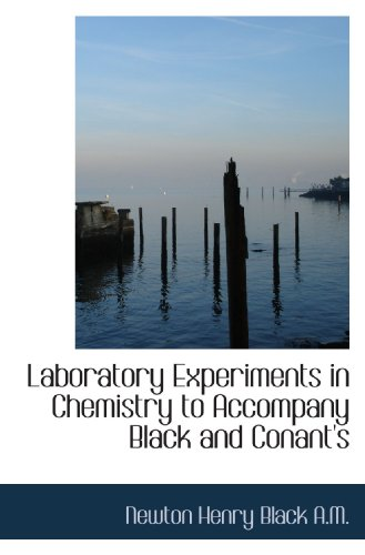 9781116906134: Laboratory Experiments in Chemistry to Accompany Black and Conant's