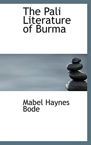 9781116908770: The Pali Literature of Burma