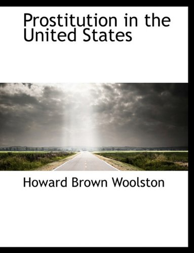 9781116912494: Prostitution in the United States