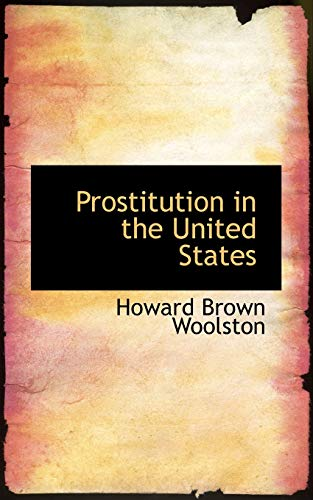 9781116912517: Prostitution in the United States