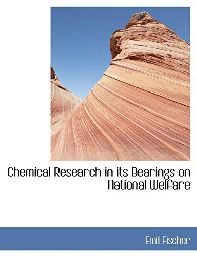 9781116913606: Chemical Research in its Bearings on National Welfare