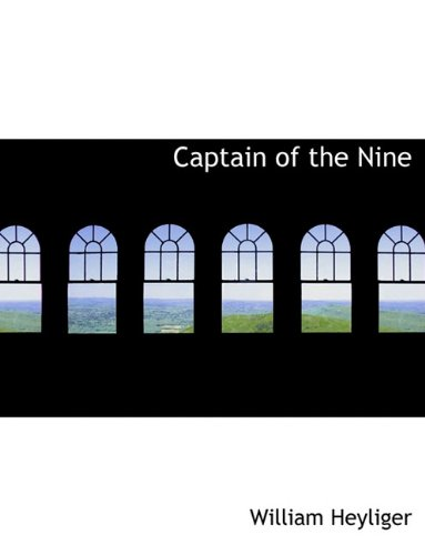 9781116914351: Captain of the Nine
