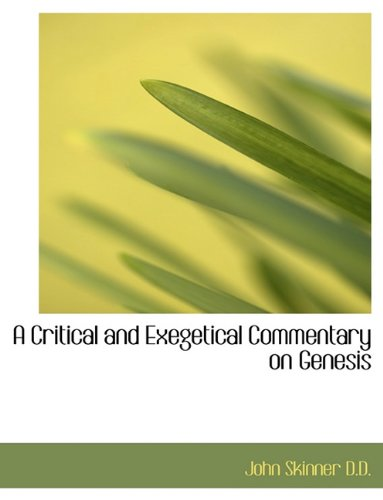 9781116927726: A Critical and Exegetical Commentary on Genesis