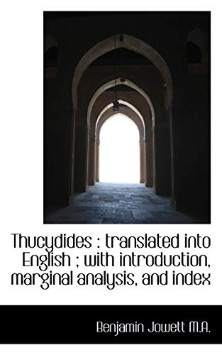 9781116928372: Thucydides: Translated Into English; With Introduction, Marginal Analysis, and Index