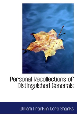 9781116941395: Personal Recollections of Distinguished Generals
