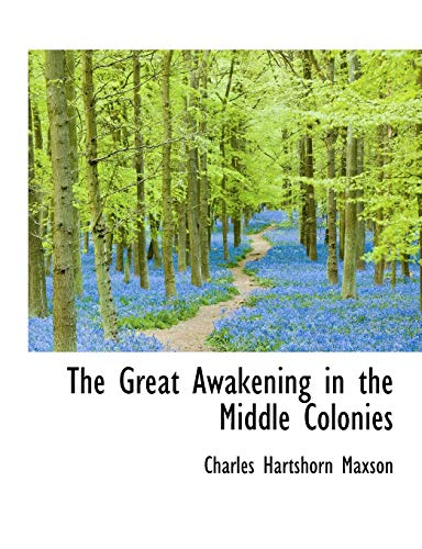 9781116944662: The Great Awakening in the Middle Colonies