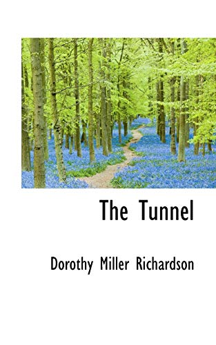 9781116955743: The Tunnel