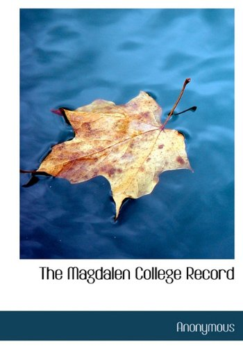 9781116971606: The Magdalen College Record