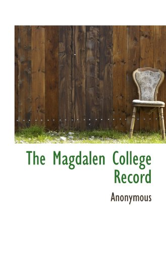 9781116971620: The Magdalen College Record