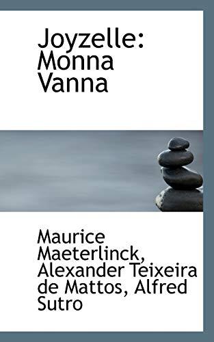 Joyzelle: Monna Vanna (1116973898) by Maurice Maeterlinck; Alexander Teixeira de Mattos; Alfred Sutro