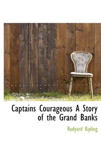 9781116982114: Captains Courageous a Story of the Grand Banks