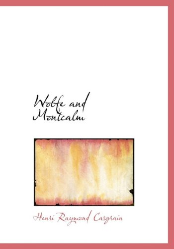 9781116984897: Wolfe and Montcalm