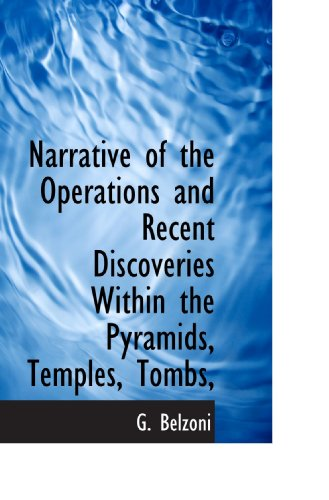 9781116990249: Narrative of the Operations and Recent Discoveries Within the Pyramids, Temples, Tombs,