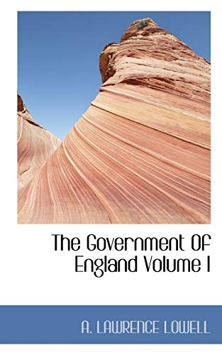 9781116992236: The Government of England Volume I