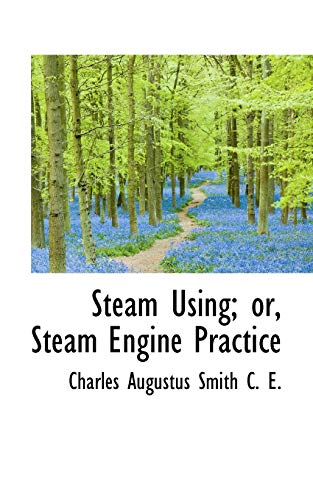 9781117002125: Steam Using; or, Steam Engine Practice