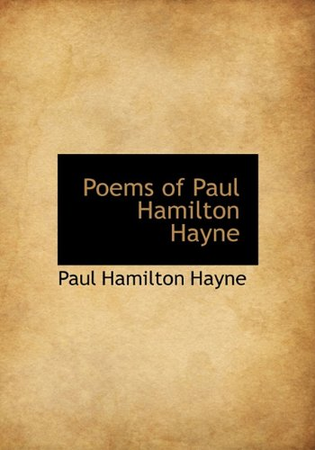 9781117003764: Poems of Paul Hamilton Hayne