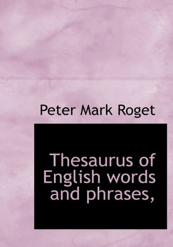9781117014548: Thesaurus of English Words and Phrases,