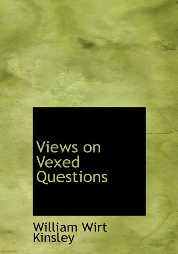 9781117026848: Views on Vexed Questions