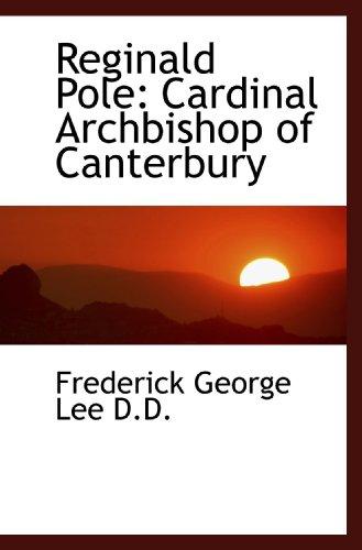 9781117031378: Reginald Pole: Cardinal Archbishop of Canterbury