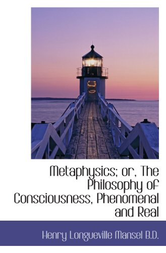 9781117036137: Metaphysics; or, The Philosophy of Consciousness, Phenomenal and Real
