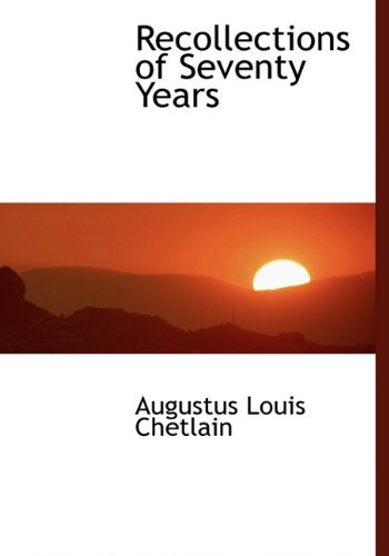9781117048383: Recollections of Seventy Years